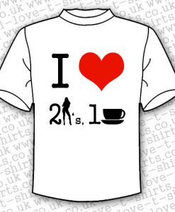 I Love 2 Girls 1 Cup T-shirt