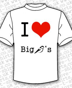 I Love Big Tits T-shirt