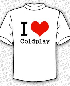 I Love Coldplay T-shirt