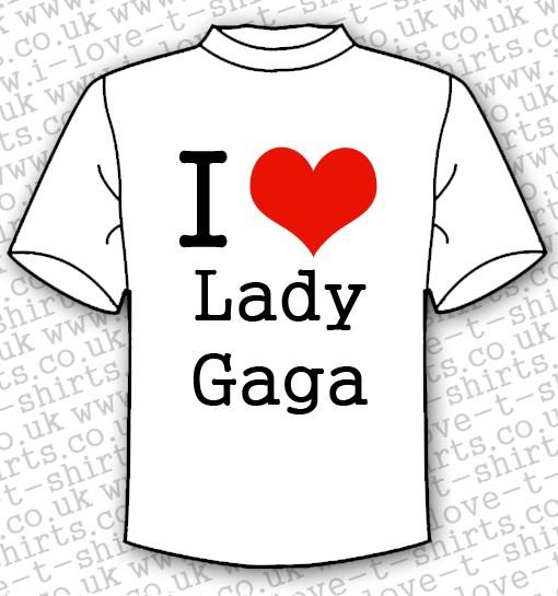 I Love Lady Gaga T-shirt 1