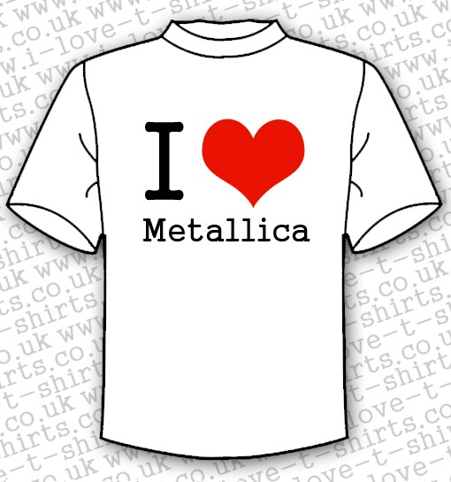 I Love Metallica T-shirt 1