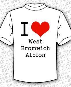 I Love West Bromwich Albion T-shirt