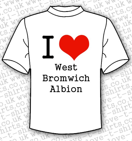 I Love West Bromwich Albion T-shirt 1