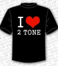 I Love 2 Tone