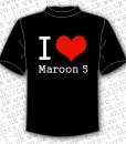 I Love Maroon 5