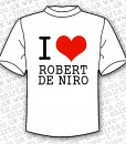 I Love Robert De Niro
