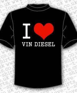 I Love Vin Diesel