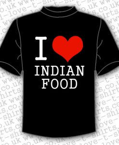 I Love Indian Food