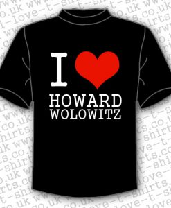 I Love Howard Wolowitz