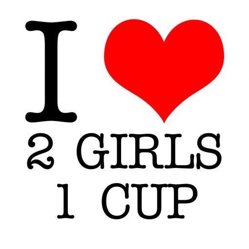 I Love 2 Girls 1 Cup T-shirt