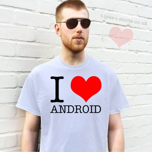 I Love Android T-shirt