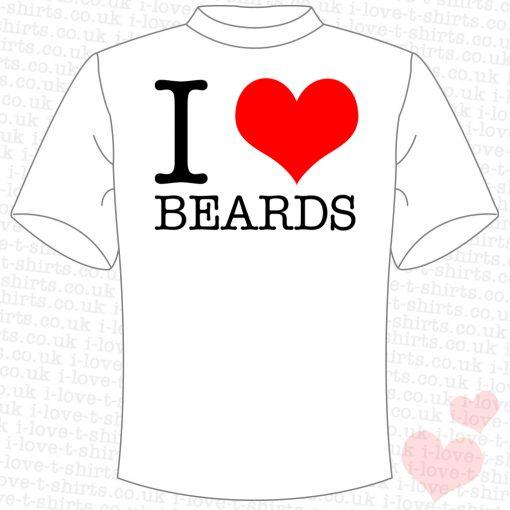 I Love Beards T-shirt