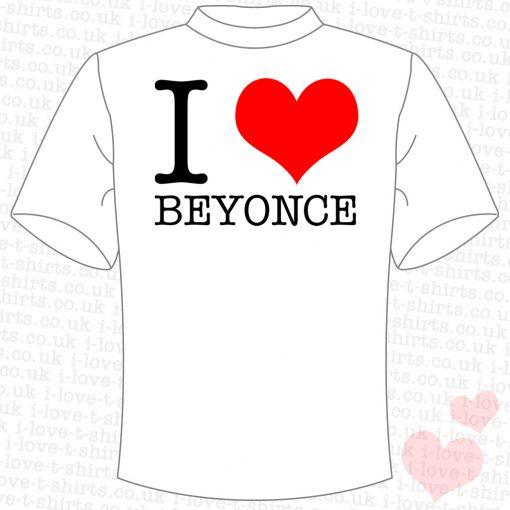 I Love Beyonce T-shirt