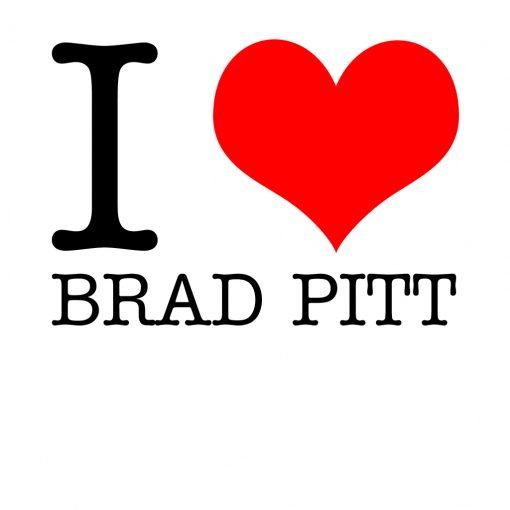 I Love Brad Pitt T-Shirt