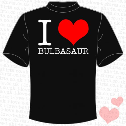 I Love Bulbasaur T-Shirt