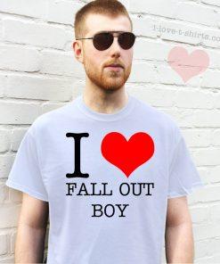 I Love Fall Out Boy T-Shirt
