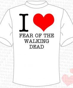 I Love Fear of the Walking Dead T-shirt
