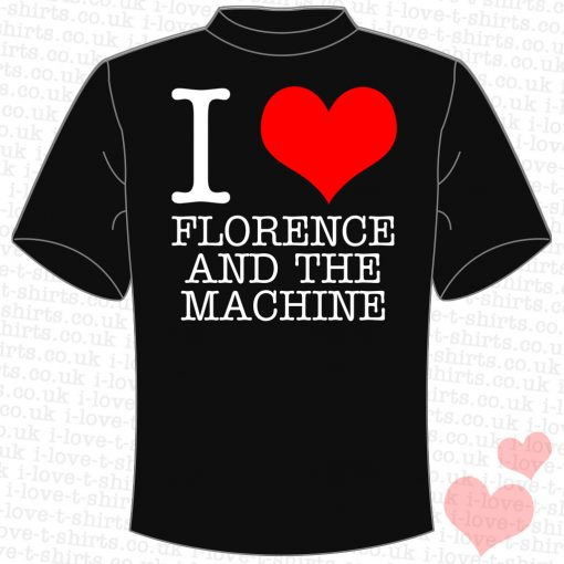 I Love Florence and the Machine T-Shirt