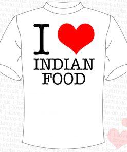 I Love Indian Food T-Shirt