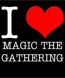 I Love Magic the Gathering T-Shirt