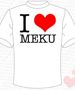 I Love Meku T-Shirt