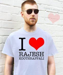 I Love Rajesh Koothrappali T-Shirt