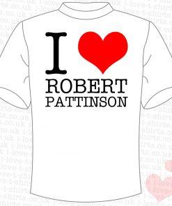I Love Robert Pattinson T-shirt