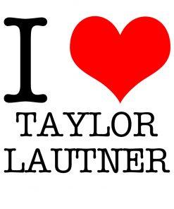 I Love Taylor Lautner T-shirt