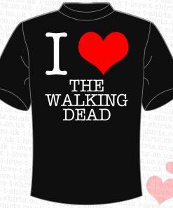 I Love The Walking Dead T-Shirt