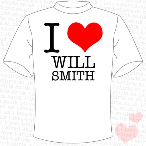 I Love Will Smith T-Shirt