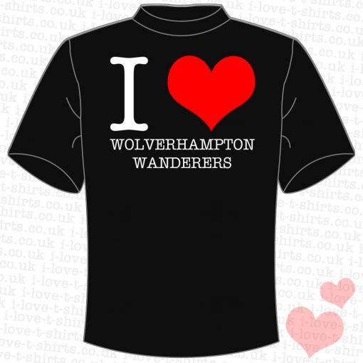 I Love Wolverhampton Wanderers T-shirt